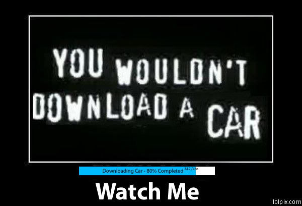 A meme based on a  popular meme chastising people for their downloading of copyrighted material.