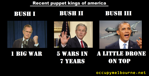 Recent puppet kings of america. Bush I : 1 big war. Bush II : 5 wars in 7 years.  Bush III : A little drone on top