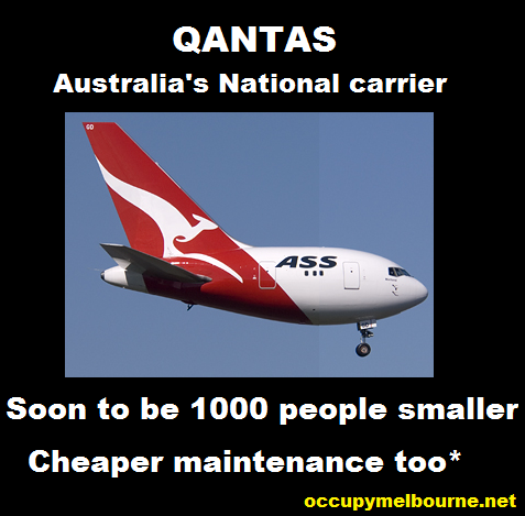 QANTAS announces 1000 jobs will go in Australia after massive drops in profitability. QANTAS previously outsourced aircraft maintenance leading to layoffs.