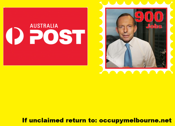 Announcements today indicate  as many as 900 jobs to be lost at Australia post, a government run business.