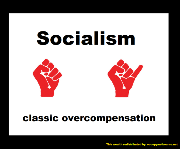 socialism classic overcompensation