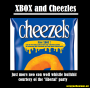 XBOX and Cheezles